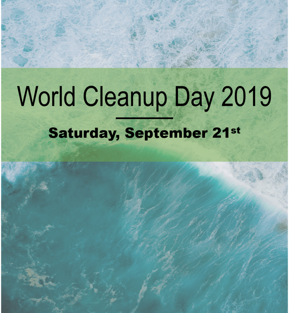 World Cleanup Day 2019 is September 21, 2019